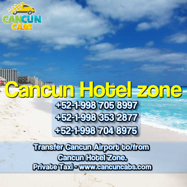 Cancun Airport transfer to Cancun Hotel Zone.