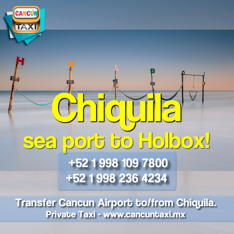 Cancun Airport transfer to Chiquila-Holbox
