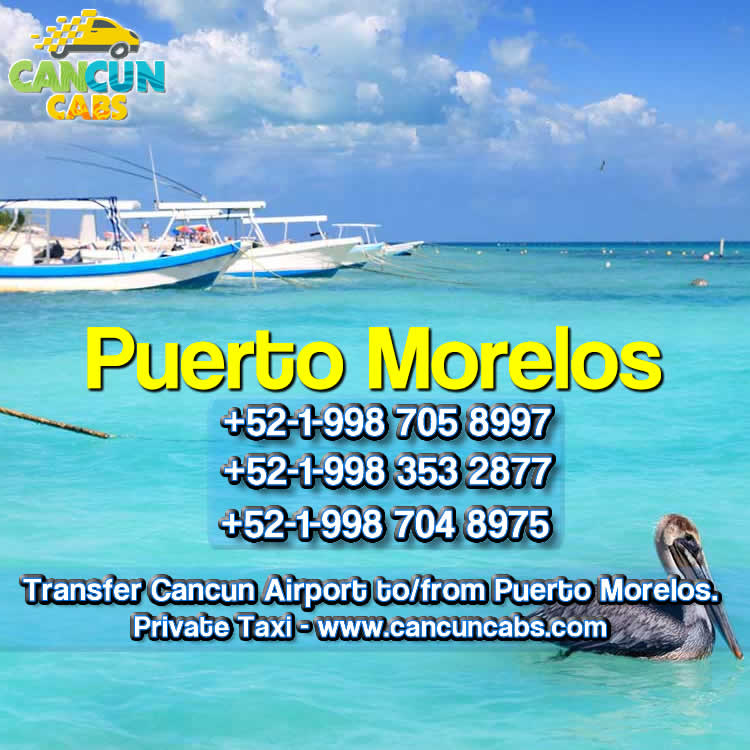 Cancun Airport transfer to Puerto Morelos