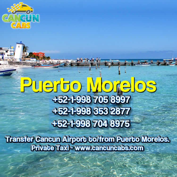 Cancun Airport transfer to Puerto Morelos!
