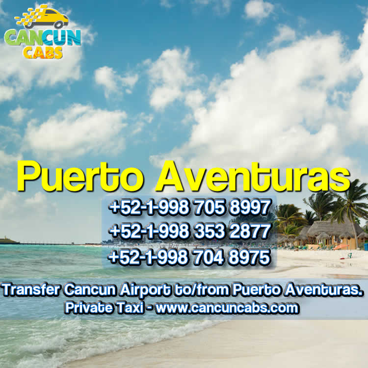 Cancun Airport transfer to Puerto Aventuras!